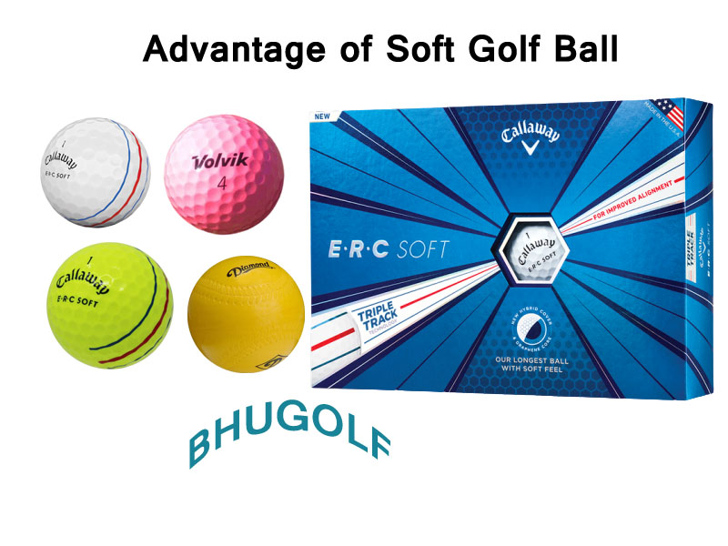 What is the Advantage of Soft Golf Ball?
